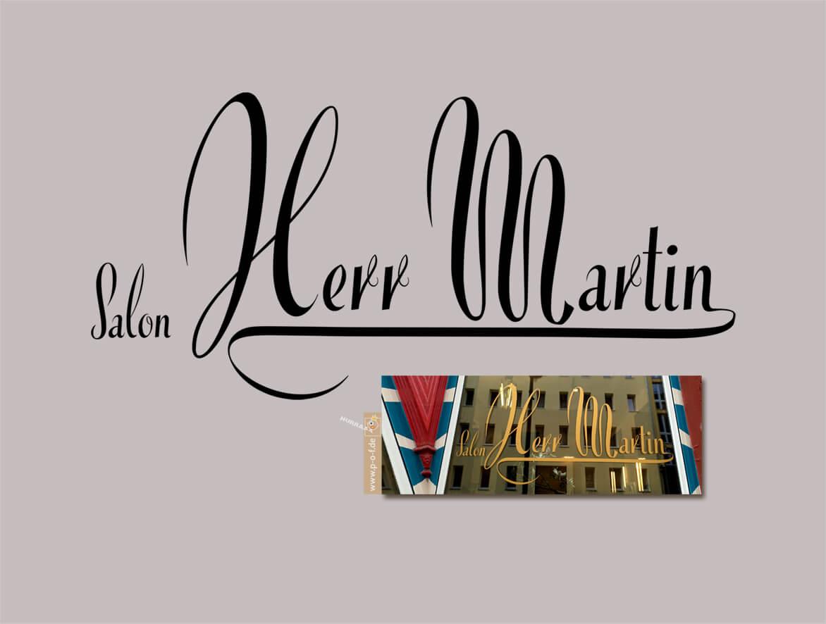 Herr Martin ein Schriftzug für einen berliner Frisörsalon